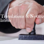 Legal Translations & Notarized Translation